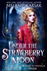 Under the Strawberry Moon (The Road to Valhalla, #0)