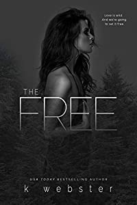 The Free (The Wild, #2)