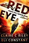 Red Eye The Armageddon Series, Season 2, Episode 3