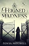 A Feigned Madness