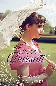 A Noble Pursuit (Regency Brides: A Promise of Love #3)