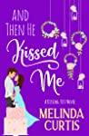 And Then He Kissed Me (The Kissing Test #2)
