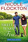 Sweet Texas Fire (Sweet Texas Secrets, #2)