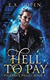Hell To Pay (Hellbent Halo Book 5)