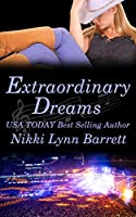 Extraordinary Dreams (Love and Music in Texas Book 7)