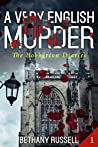 A Very English Murder: A Cozy Mystery (The Bobberton Diaries Book 1)