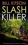 Slash Killer (DI Mike Nash #5)