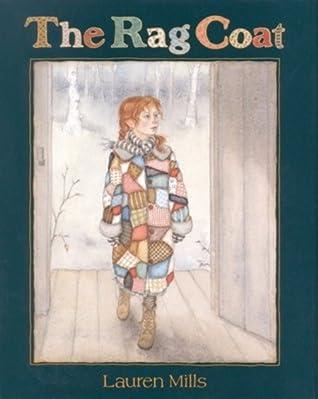 The Rag Coat by Lauren A. Mills