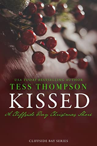 Kissed: A Cliffside Bay Christmas Short