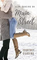 Slow Dancing on Main Street - A Rock Star Romance (Book 2) (Behind the Strings)