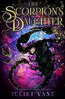 The Scorpion's Daughter (Luminous Lands Book 2)