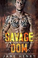 Savage Dom: A Dark Romance