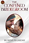 The Confused Bridegroom: A Romantic Comedy
