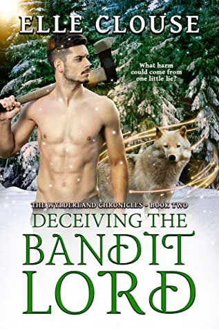 Deceiving the Bandit Lord
