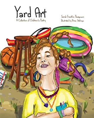 Yard Art: A Collection of Children's Poetry