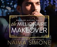 The Millionaire Makeover (Bachelor Auction, #2)