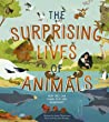 The Surprising Lives of Animals: How they can laugh, play and misbehave!
