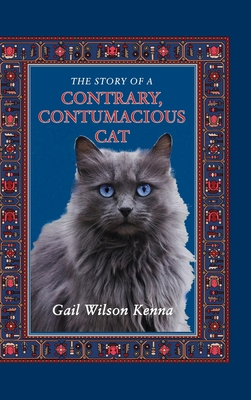 The Story of a Contrary, Contumacious Cat