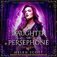 Daughter of Persephone (Cerberus, #1)