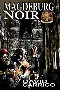 Magdeburg Noir (Ring of Fire Book 8)