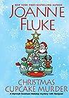 Christmas Cupcake Murder by Joanne Fluke