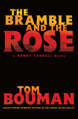 The Bramble and the Rose (Henry Farrell #3)