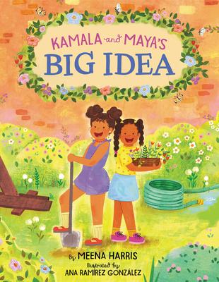 Kamala and Maya's Big Idea