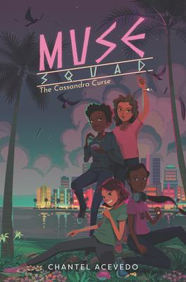The Cassandra Curse (Muse Squad, #1)