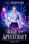 Basics of Spellcraft (Ember Academy for Young Witches, #1)
