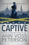 Captive (Small Town Secrets: Sins Book 2)