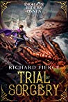 Trial by Sorcery: Dragon Riders of Osnen Book 1