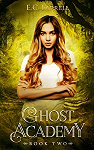 Ghost Academy: Book Two