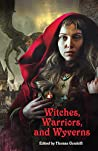 Witches, Warriors, and Wyverns
