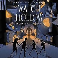 Watch Hollow: The Alchemist's Shadow Lib/E: The Alchemist's Shadow