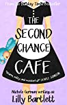The Second Chance Café (Carlton Square, #2)