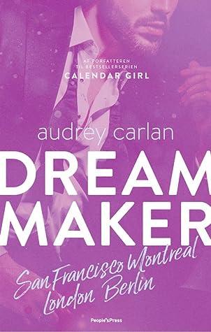Dream maker 2 - San Francisco, Montreal, London, Berlin