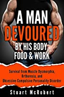 A Man Devoured