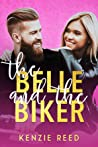 The Belle and the Biker (Fake It Till You Make It #2)
