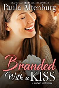 Branded with a Kiss (The Sweetheart Brand #2)
