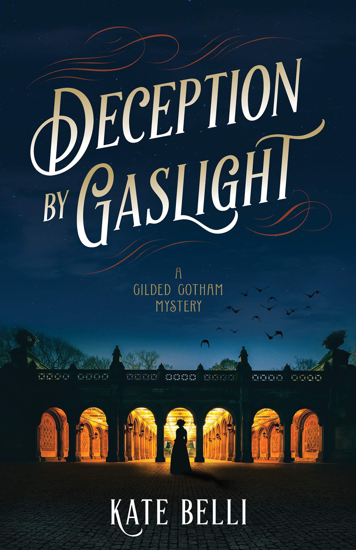 Deception by Gaslight (A Gilded Gotham Mystery #1)