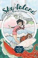 Sky Island (A Trot & Cap'n Bill Adventure Book 2)