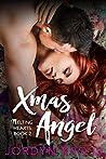 Xmas Angel: A Taboo Romance (Melting Hearts Book 2)