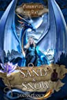 Sand & Snow (Chronicles of the Bat #3)