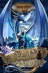 Sand & Snow (Chronicles of the Bat #3)