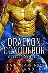 Draekon Conquerer (Rebel Force, #2)