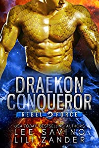 Draekon Conquerer (Rebel Force, #2)