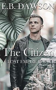 The Citizen (Lost Empire Book 2)