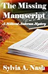 The Missing Manuscript (A Millicent Anderson Mystery, #3)