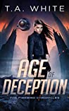 Age of Deception (The Firebird Chronicles #2)