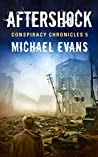 Aftershock (Conspiracy Chronicles #5)